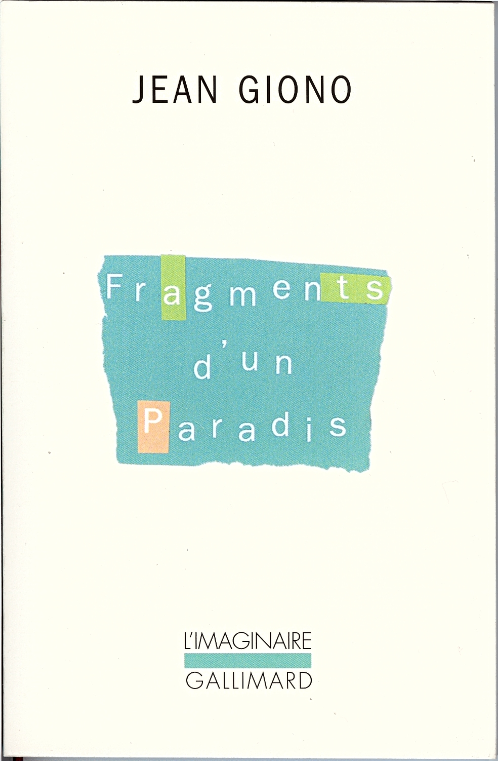 Giono fragments d' un Paradis 1